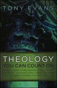 Theology You Can Count On: Experiencing What the Bible Says about. . .