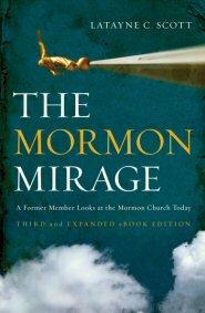 The Mormon Mirage