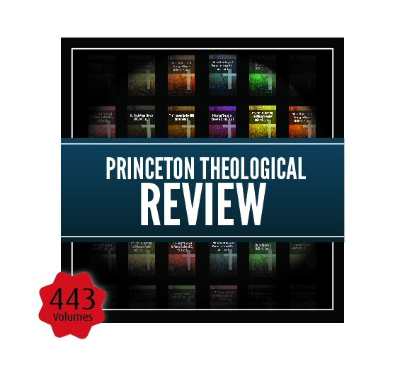 Princeton Theological Review (443 issues)