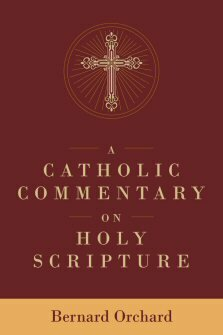 A Catholic Commentary on Holy Scripture