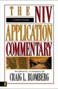 NIV Application Commentary: 1 Corinthians (NIVAC)