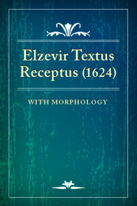Elzevir Textus Receptus (1624) with Morphology (TR)