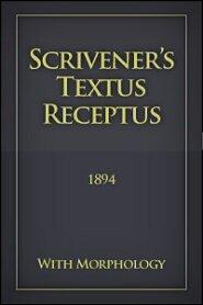 Scrivener's Textus Receptus (1894) With Morphology (SCR-TR)