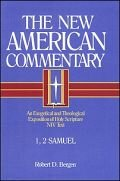 1, 2 Samuel (The New American Commentary | NAC)