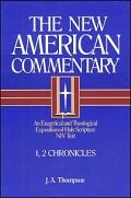 1, 2 Chronicles (The New American Commentary | NAC)