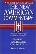 Proverbs, Ecclesiastes, Song of Songs (The New American Commentary | NAC)