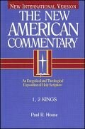 1, 2 Kings (The New American Commentary | NAC)