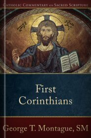 Catholic Commentary on Sacred Scripture: First Corinthians