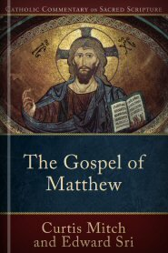Catholic Commentary on Sacred Scripture: The Gospel of Matthew