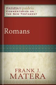 Romans (Paideia: Commentaries on the New Testament)