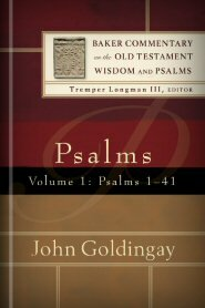 Psalms, vol. 1 (Baker Commentary on the Old Testament Wisdom and Psalms | BCOTWP)