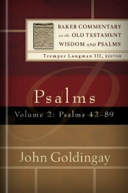 Psalms, vol. 2 (Baker Commentary on the Old Testament Wisdom and Psalms | BCOTWP)