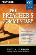 Proverbs (The Preacher's Commentary, Volume 15 | TPC)