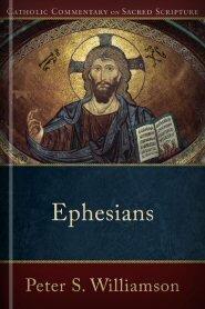 Catholic Commentary on Sacred Scripture: Ephesians