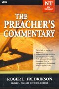 The Preacher's Commentary Series, Volume 27: John