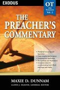 The Preacher's Commentary Series, Volume 2: Exodus