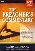 The Preacher's Commentary Series, Volume 25: Mark