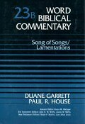 Song of Songs/Lamentations (Word Biblical Commentary, Volume 23b | WBC)