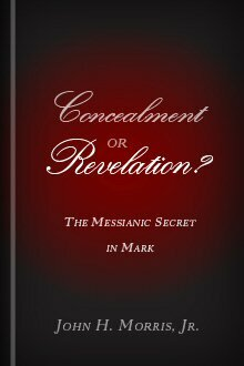 Concealment or Revelation? The Messianic Secret in Mark
