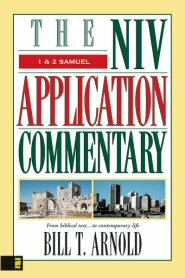 1 & 2 Samuel (NIV Application Commentary | NIVAC)