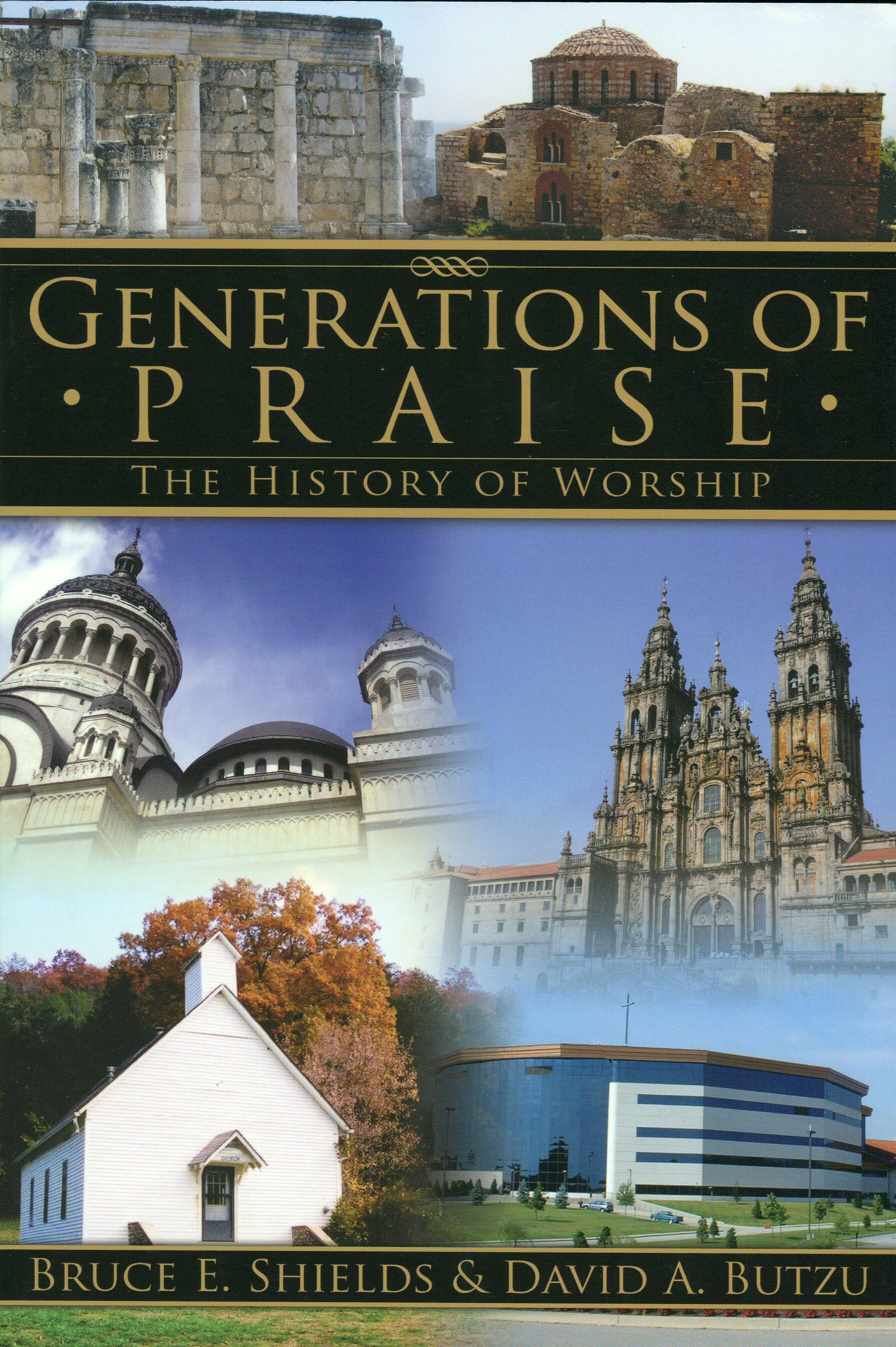 Generations of Praise: The History of Worship