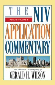 NIV Application Commentary: Psalms, vol. 1 (NIVAC)