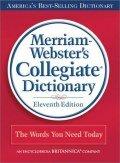 Merriam-Webster's Collegiate Dictionary, 11th ed.