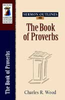 Charles Wood's Sermon Outlines on the Book of Proverbs