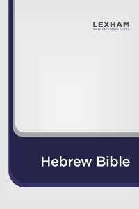 Lexham Hebrew Bible with Morphology (LHB)