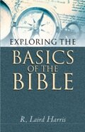 Exploring the Basics of the Bible