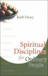 Spiritual Disciplines for Ordinary People