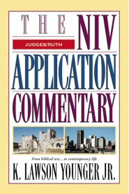 Judges, Ruth (NIV Application Commentary | NIVAC)
