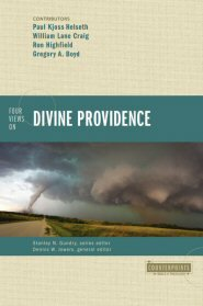 Four Views on Divine Providence (Counterpoints)