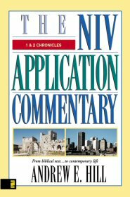 1 & 2 Chronicles (NIV Application Commentary | NIVAC)