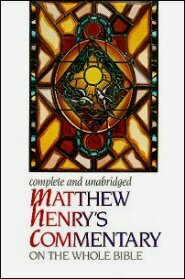 Matthew Henry's Commentary on the Bible