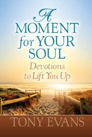 A Moment for Your Soul: Devotions to Lift You Up