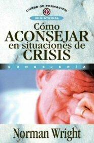 Cómo aconsejar en situaciones de crisis