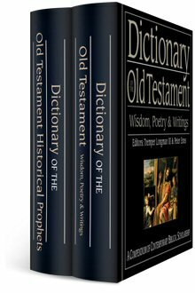 IVP Dictionary of the Old Testament Bundle: Wisdom, Poetry, and Writings & Prophets  (2 vols.)