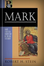 Mark (Baker Exegetical Commentary on the New Testament | BECNT)