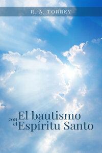 El bautismo con el Espíritu Santo