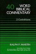 2 Corinthians (Word Biblical Commentary, Volume 40 | WBC)