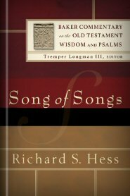 Song of Songs (Baker Commentary on the Old Testament Wisdom and Psalms | BCOTWP)