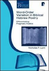 Word Order Variation in Biblical Hebrew Poetry