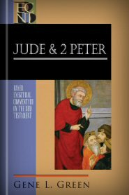 Jude and 2 Peter (Baker Exegetical Commentary on the New Testament | BECNT)