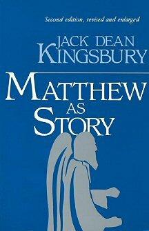 Matthew as Story, 2nd ed.