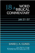 Word Biblical Commentary, Volume 18A: Job 21–37 (WBC)