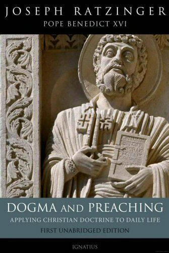 Dogma and Preaching: Applying Christian Doctrine to Daily Life, 2nd Ed.