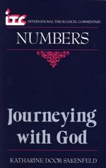 Numbers: Journeying With God (International Theological Commentary | ITC)