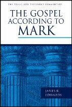 The Gospel According to Mark (The Pillar New Testament Commentary | PNTC)