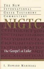 The Gospel of Luke (The New International Greek Testament Commentary) (NIGTC)